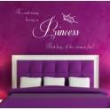 Princess Quote, Vinyl Wall Art Sticker Decal, Bedroom, Kids, Childrens, Girls