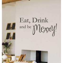 Wall Art Sticker - Eat Drink & Be Merry!