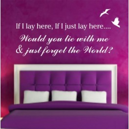 Wall Art Quote sticker IF I LAY HERE Snow Patrol Lyrics