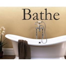 Bathe - Wall Art Sticker for Bathroom - Bathe